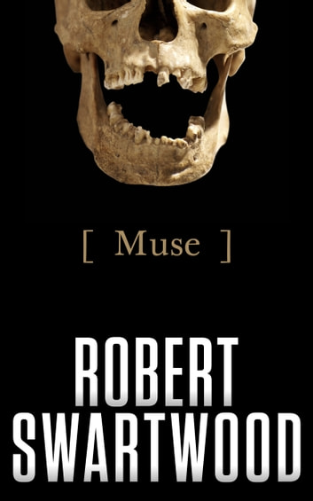 Muse (A Short Story) ebook by Robert Swartwood