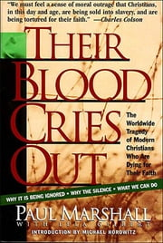 Their Blood Cries Out ebook by Paul Marshall