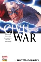 Civil War T03 ebook by Ed Brubaker, Steve Epting