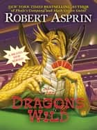 Dragons Wild ebook by Robert Asprin