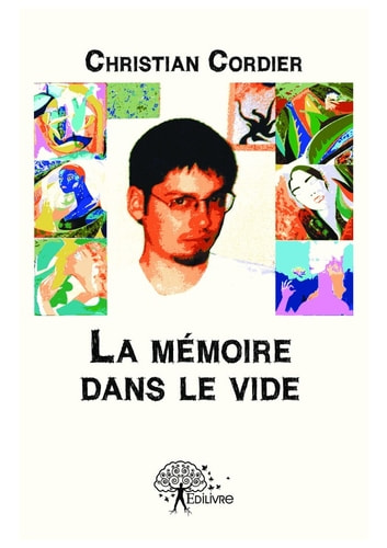 La mémoire dans le vide ebook by Christian Cordier