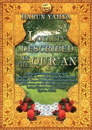 Loyalty Described in the Qur'an ebook by Harun Yahya - Adnan Oktar