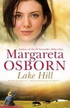 Lake Hill ebook by Margareta Osborn