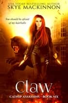 Claw ebook by Skye MacKinnon