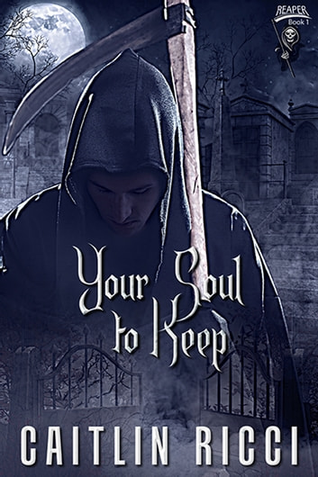 Your Soul To Keep ebook by Caitlin Ricci