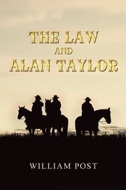 The Law and Alan Taylor ebook by William Post