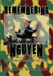 Remembering Nguyen ebook by Ken Brawley
