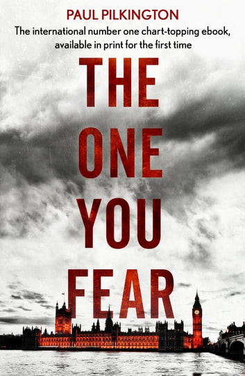 The One You Fear - Emma Holden Suspense Mystery Trilogy: Book Two ebook by Paul Pilkington