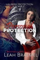 Personal Protection ekitaplar by Leah Braemel