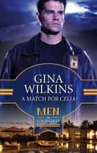 A Match for Celia (Mills & Boon M&B) (The Family Way, Book 2) ebook by Gina Wilkins