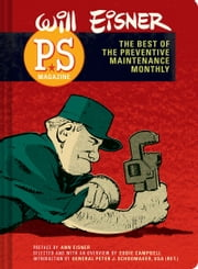 PS Magazine - The Best of The Preventive Maintenance Monthly ebook by Will Eisner,Ann Eisner,Eddie Campbell