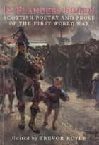 In Flanders Fields ebook by Trevor Royle