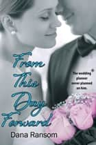 From This Day Forward ebook by Dana Ransom
