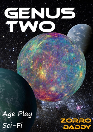 Genus Two - The ABDL SciFi Series ebook by Zorro Daddy