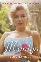Marilyn ebook by Lois Banner