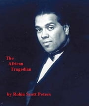 The African Tragedian ebook by Robin Scott Peters