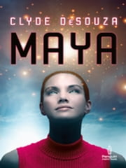 Maya ebook by Clyde DeSouza