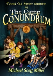 The Camp Conundrum ebook by Michael Scott Miller