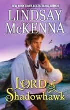 Lord of Shadowhawk ebook by Lindsay McKenna