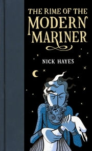 The Rime of the Modern Mariner ebook by Nick Hayes
