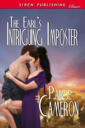 The Earl's Intriguing Imposter ebook by Paige Cameron