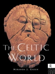 The Celtic World ebook by Miranda Green