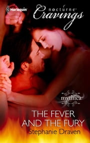 The Fever and the Fury ebook by Stephanie Draven