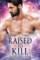 Raised to Kill ebook by