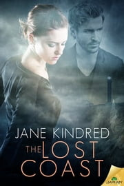 The Lost Coast ebook by Jane Kindred
