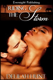 Riding the Storm ebook by Delilah Hunt