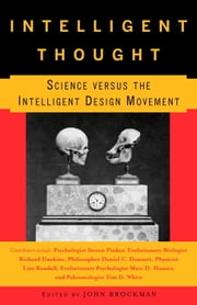 Intelligent Thought - Science versus the Intelligent Design Movement ebook by John Brockman