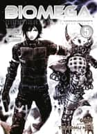 Biomega - Tome 05 ebook by Tsutomu Nihei