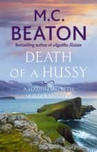 Death of a Hussy ebook by M.C. Beaton