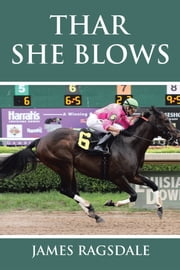 Thar She Blows ebook by James Ragsdale