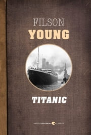 Titanic ebook by Filson Young