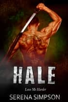 Hale ebook by Serena Simpson