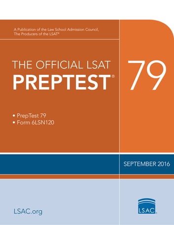 The Official LSAT PrepTest 79 - (Oct 2016) ebook by Law School Admission Council