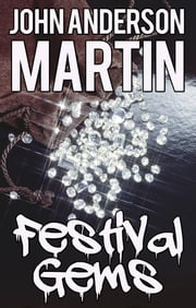 Festival Gems ebook by John Anderson Martin