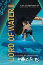 Lord of Water Ii ebook by