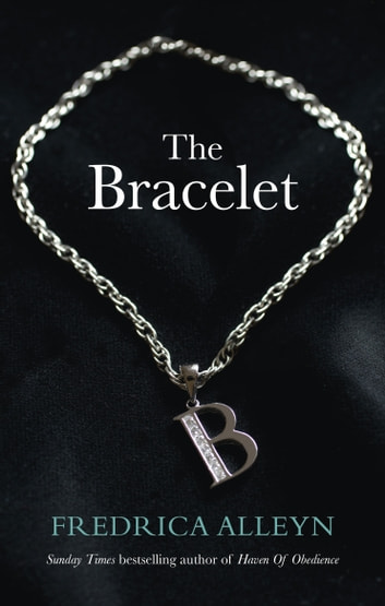 The Bracelet - Erotic Romance ebook by Fredrica Alleyn
