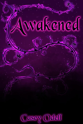 Awakened - Cursed Magic Series, #2 ebook by Casey Odell