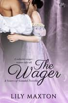 The Wager ebook by