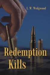 Redemption Kills ebook by L. W. Wedgwood