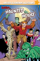 Archie's Haunted House ebook by George Gladir