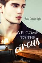 Welcome to the circus 電子書籍 by Sara Coccimiglio