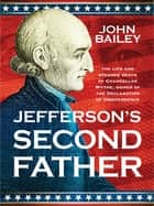 Jefferson's Second Father ebook by John Bailey