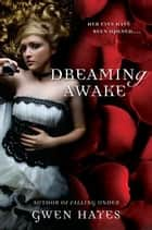 Dreaming Awake ebook by