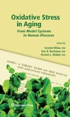 Oxidative Stress in Aging ebook by Satomi Miwa,Kenneth Bruce Beckman,Florian Muller