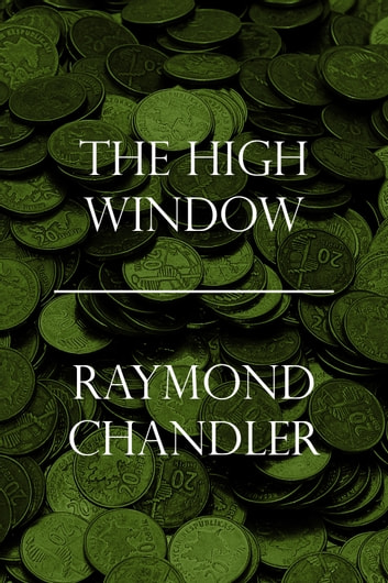 The High Window ebook by Raymond Chandler