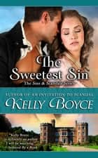 The Sweetest Sin ebook by Kelly Boyce